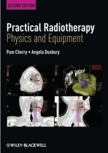 Practical Radiotherapy- Physics and Equipment