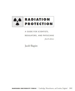Radiation Protection A Guide for Scientists, Regulators and Physicians